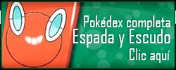Pokédex Completa Pokémon Espada y Escudo